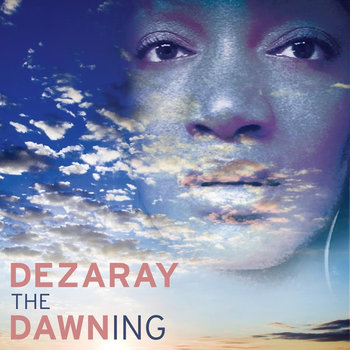 Dezaray Dawn.jpg